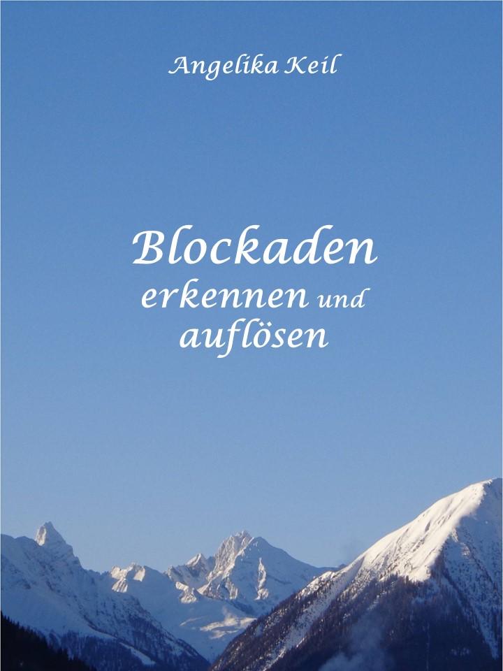 Blockaden erkennen und auflösen