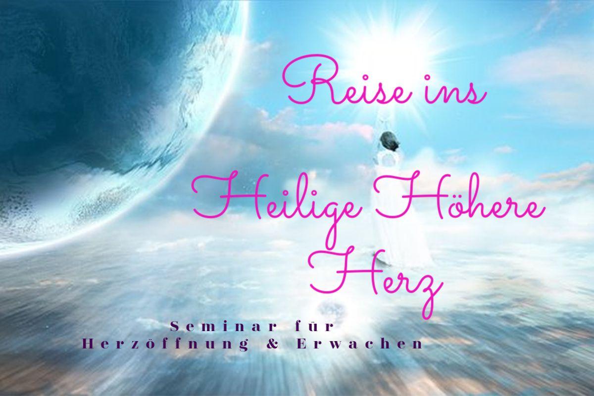 Seminar Reise ins Heilige Höhere Herz